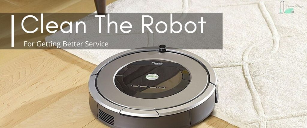 How to Clean Robotic Vacuum