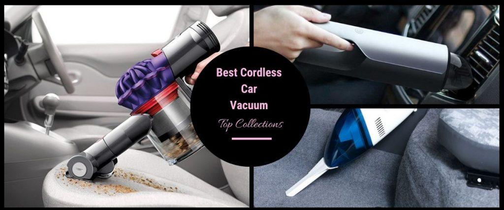 BeThe Best Cordless Car Vacuum of 2019st Cordless Car Vacuum of 2019