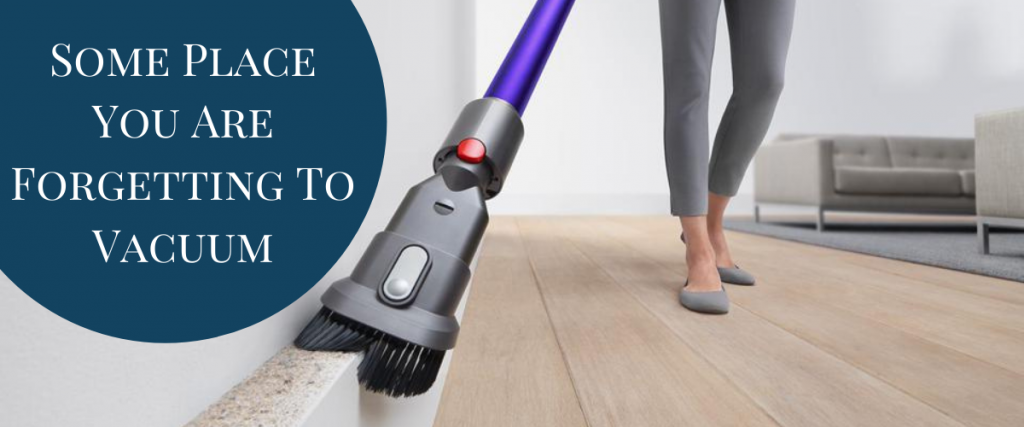 10 Place You Are Forgetting To Vacuum