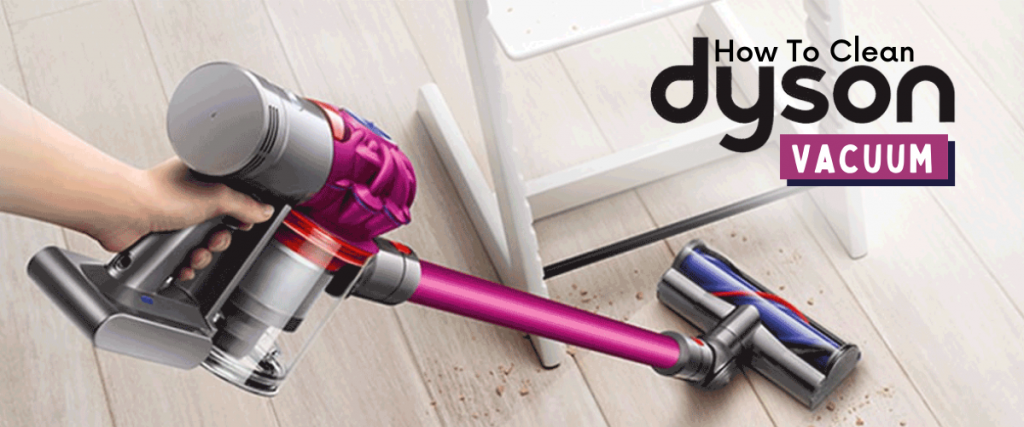 How to Clean a Dyson Canister Vacuum